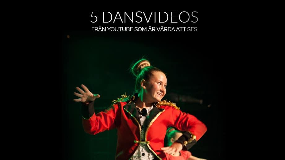 Dansvideos värda att se