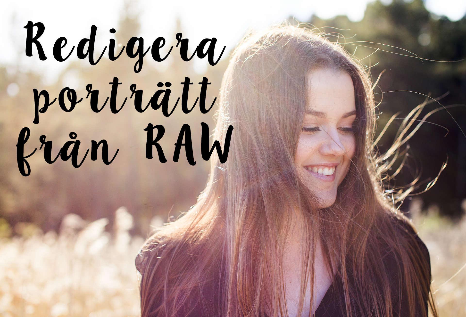 Redigera bild från RAW – Lilla Photoshopskolan