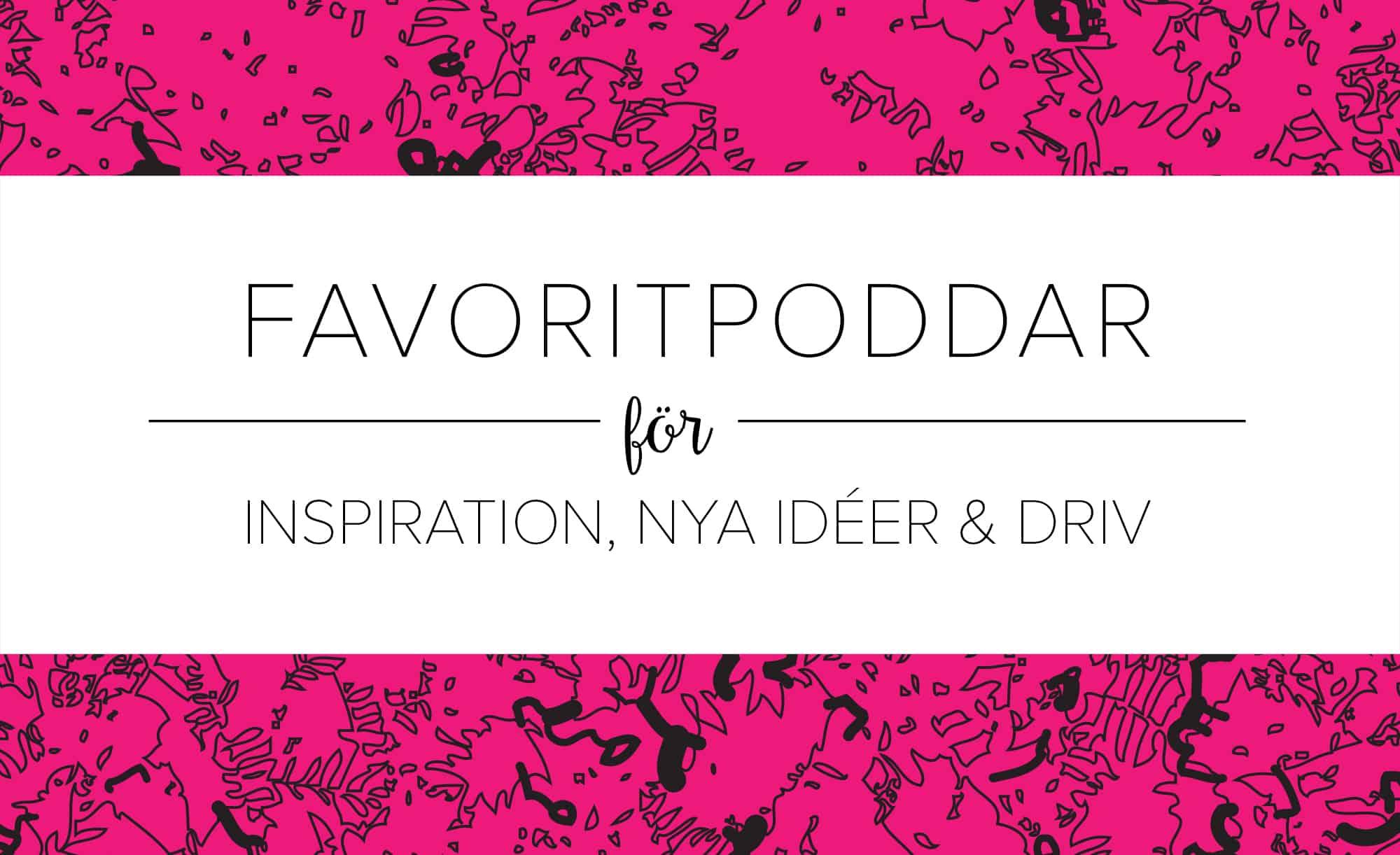 Podcasts för inspiration för företagare